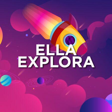 ELLA EXPLORA